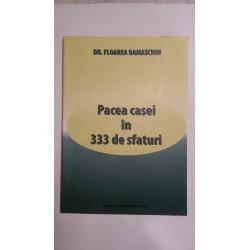 PACEA CASEI IN 333 DE SFATURI Dr. Floarea Damaschin